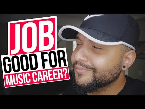 Is Your JOB or SCHOOL Good For Your Music Career?