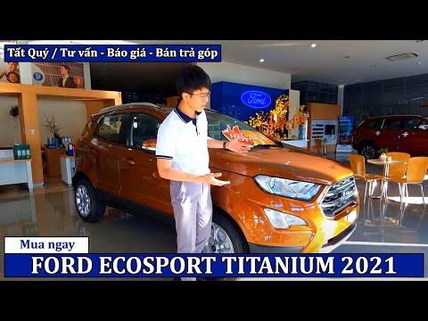 Ưu và Nhược điểm xe [FORD ECOSPORT 2021] | Giá xe Ford EcoSport 2021 tháng 08/2021 | Ford Vũng Tàu