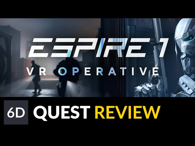 Espire1: VR Operative | Quest Gameplay Footage