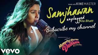 Gambar cover Samjhawan (unplugged)full audio song..