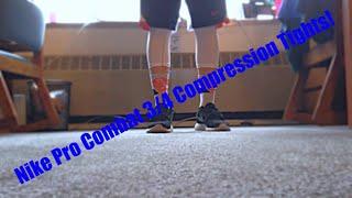 NIKE PRO COMBAT 3/4 COMPRESSION TIGHTS! | BLACK & WHITE