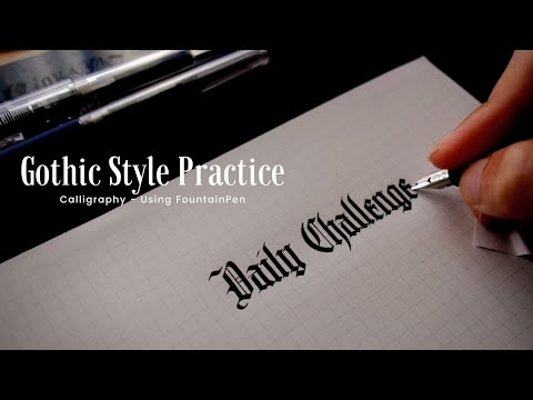 Gothic Style Words Practice With Fountain Pen 万年筆でゴシック体を練習しよう