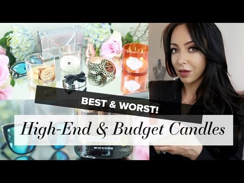 BEST & WORST | Luxe + Budget Candles