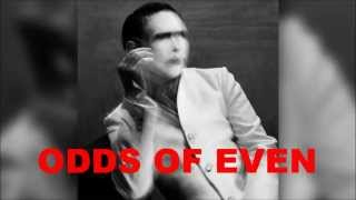 Marilyn Manson - Odds of even (Only Lyrics) - New Song 2015 - The Pale Emperor LETRA