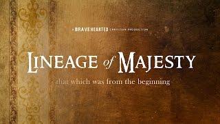 Eric Ludy - Lineage of Majesty (Return of Majesty Trilogy)