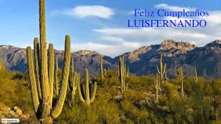 Luisfernando   Nature & Naturaleza - Happy Birthday