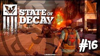 [JUGANDO] - State of Decay - Materiales de Construcción - Capítulo 16
