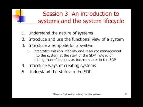 Systems Engineering: A methodology for solving complex problems:  Course Overview