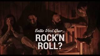 Então Você Quer Rock'n Roll?