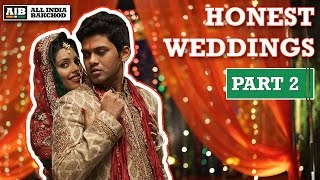 AIB : Honest Indian Weddings (Part 2) thumbnail