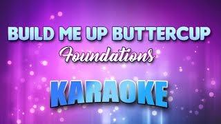 Build Me Up Buttercup - Foundations (Karaoke version with Lyrics)