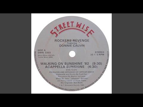 Walking on Sunshine '82 (feat. Donnie Calvin)