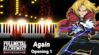 "[FULL] Fullmetal Alchemist: Brotherhood OP 1 - ""Again"" - YUI (Piano)"