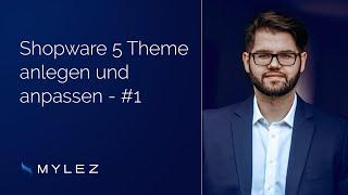Shopware 5 Theme anlegen und anpassen - Teil 1/ 3 - 8mylez.com