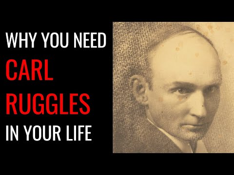 Why you need Carl Ruggles in your life