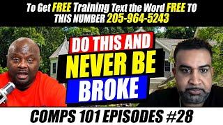 Never Be Broke - Comps 101 Eps #28 | Deaulator.com