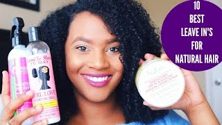 10 BEST Leave In Conditioner's/Moisturizers For Natural Hair (ALL HAIR TYPES)