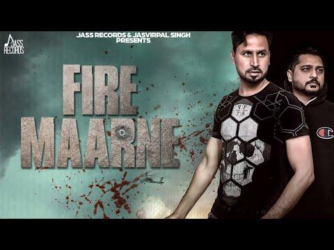 Fire Maarne | ( Full Song) | Satt Dhiilon Ft. Deepak Dhillon | New Punjabi Songs 2019