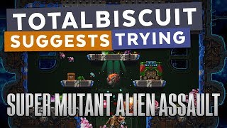 TotalBiscuit suggests trying... Super Mutant Alien Assault