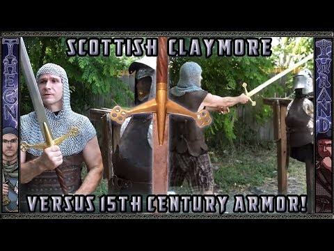 Scottish Claymore 15th Century Armor Tests : Gambeson, Maille and Plate