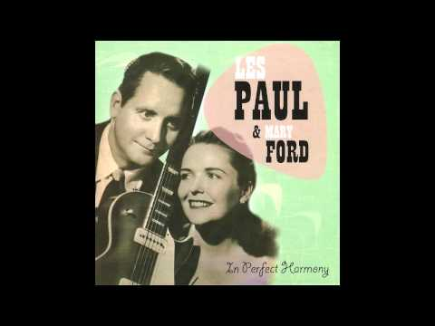 The Best Things In Life Are Free - Les Paul and Mary Ford