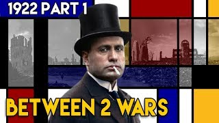 Rise of Fascism and Mussolini's March on Rome I Between 2 Wars I 1922 Part 1 of 2