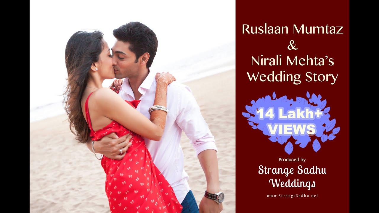 Ruslaan Mumtaz & Nirali Mehta's Wedding Story by Strange Sadhu ...