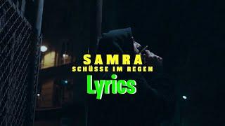 SAMRA - SCHÜSSE IM REGEN (Lyrics/Songtext)