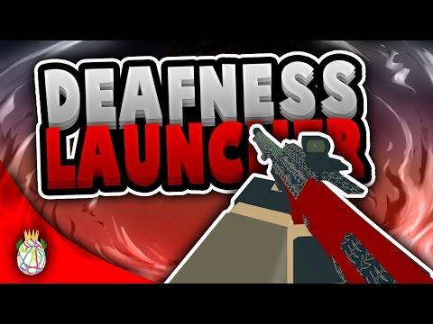 The Deafness Launcher! (AUG HBAR)