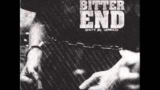 BITTER END - Guilty As Chargued 2010 [FULL ALBUM]