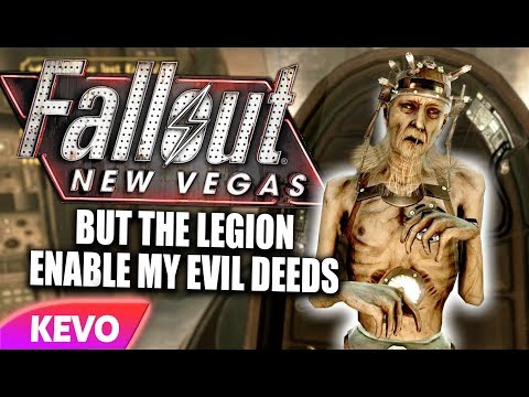Fallout New Vegas but the legion enable my evil deeds
