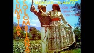 CUMBIA SOBRE EL MAR-MORGAN BLANCO CON EL GRUPO SOL Y MAR