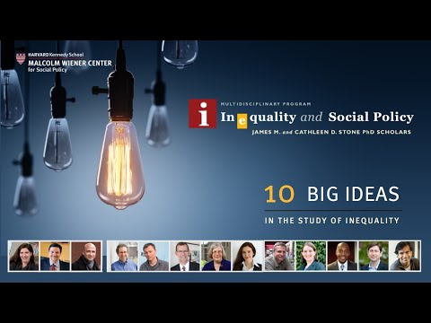 10 Big Ideas in Inequality