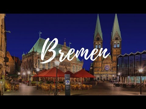 BREMEN - Germany Travel Guide | Around The World
