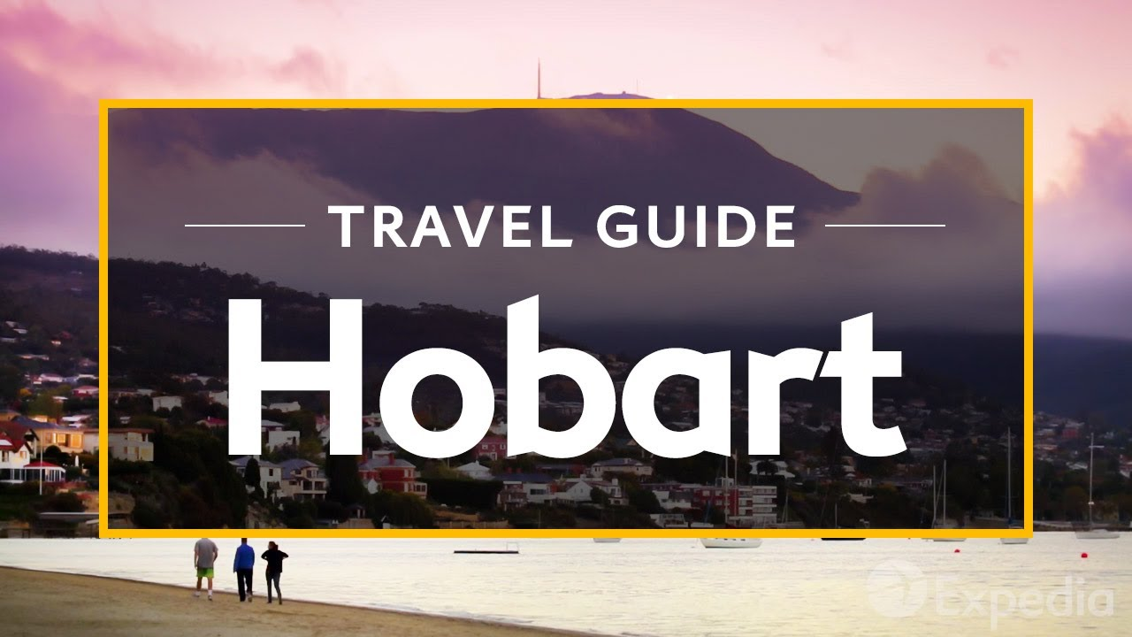 Hobart Vacation Travel Guide Expedia Youtube