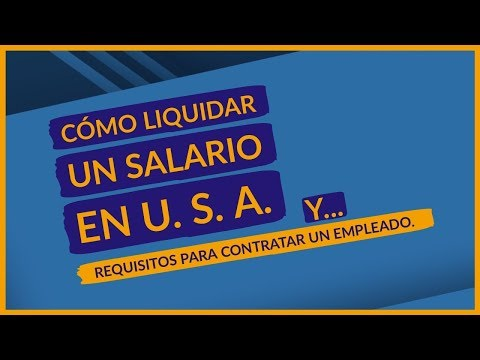 🔴 Cómo Liquidar Un Salario En Estados Unidos. (empleado)
