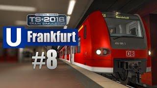Train Simulator 2016: U-Bahn Frankfurt #008 - S-Bahn-Wettrennen mit der Flexity Swift