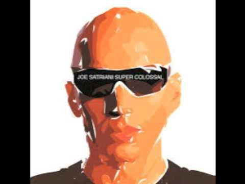 Joe Satriani  - super colossal (full album)