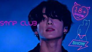 18 Strip Club (j.jk) BTS pt.1
