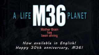 A Life M36 Planet - English Translation Trailer
