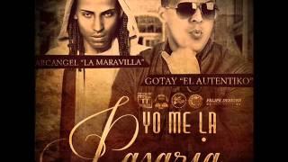 Gotay ft Arcangel - Yo me la pasaria (Yampi cambia el ritmo)