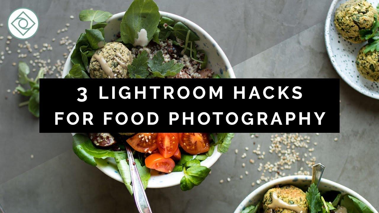 3 Lightroom Hacks for Food Photography | That's Sage