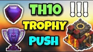 ABOVE 5000 TROPHIES! - TH10 Legends Pushing! - Clash of Clans - Baby DragLoon Pushing