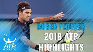 ROGER FEDERER: 2018 ATP Highlight Reel