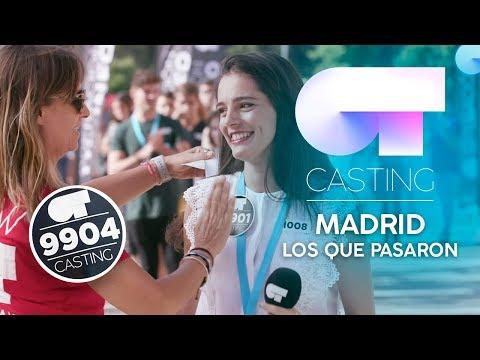 Algunos de los que PASARON en MADRID | #OTcastingMadrid