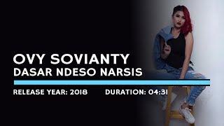 Ovy Sovianty - Dasar Ndeso Narsis (Lyric)