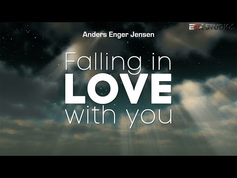 Falling In Love With You  (Anders Enger Jensen)
