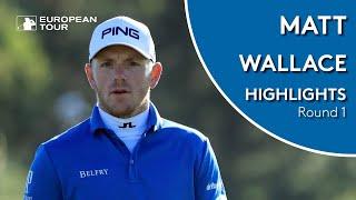 Matt Wallace Highlights   Round 1   2019 Made in Denmark