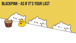 "Bongo Cat - BLACKPINK ""AS IF IT'S YOUR LAST"" (K-POP)"