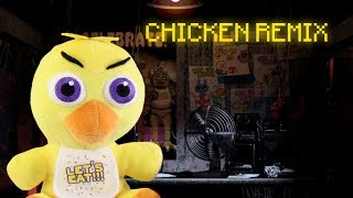 Chicken Remix (FNaF Version)